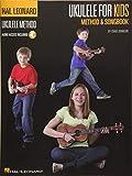 Ukulele for Kids Method & Songbook: Hal Leonard Ukulele Method
