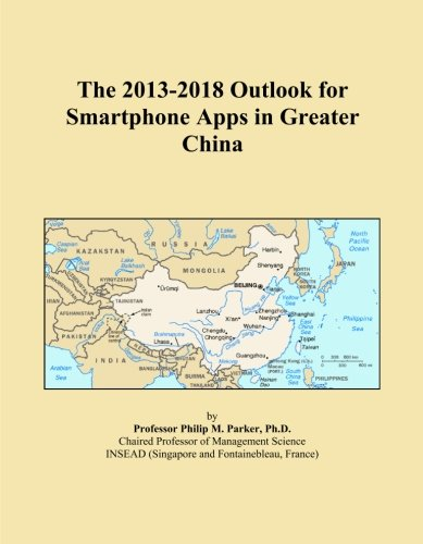The 2013-2018 Outlook for Smartphone Apps in Greater China