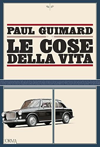 Le cose della vita (Italian Edition)