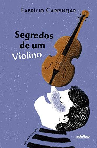 Segredos de um Violino