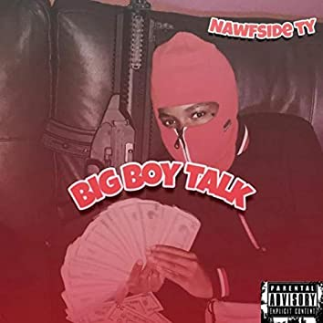 Big Boy Talk