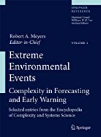 Extreme Environmental Events: Complexity in Forecasting and Early Warning (Springer Reference)