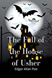 The Fall of the House of Usher: ...
