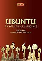 Ubuntu: An African Jurisprudence