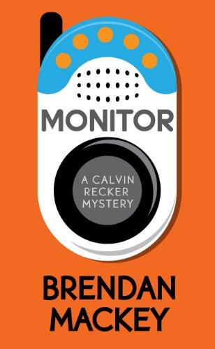 Monitor (A Calvin Recker Mystery Short Story)