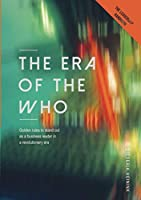 The Era of the Who: Golden rules to stand out as a business leader in a revolutionary era
