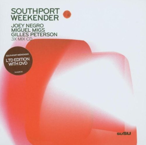 Southport Weekender Vol.1: Mixed By Joey Negro, Miguel Migs & Gilles Peterson