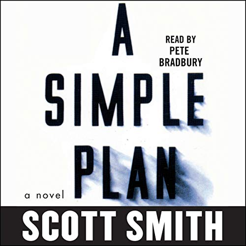A Simple Plan Audiobook By Scott Smith cover art