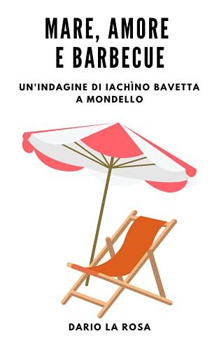 Mare, amore e barbecue: Un'indagine di Iachìno Bavetta a Mondello