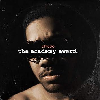 The Academy Award.