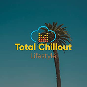 Total Chillout Lifestyle