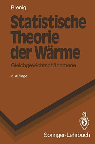 Statistische Theorie Der W Rme: Gleichgewichtsph Nomene (Springer-Lehrbuch)の詳細を見る