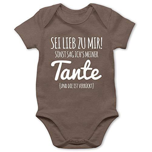 Shirtracer Sprüche Baby - Sei lieb zu Mir sonst sag ichs meiner Tante - 12/18 Monate - Braun - ich Liebe Mama Baby - BZ10 - Baby Body Kurzarm für Jungen und Mädchen