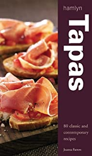 Tapas: 80 of the Best Recipes