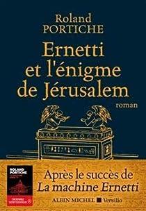 Ernetti et l'énigme de Jérusalem par Portiche