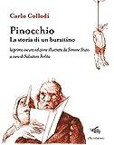 Pinocchio. La storia di un burattino. La prima oscura edizione illustrata da Simone Stuto....