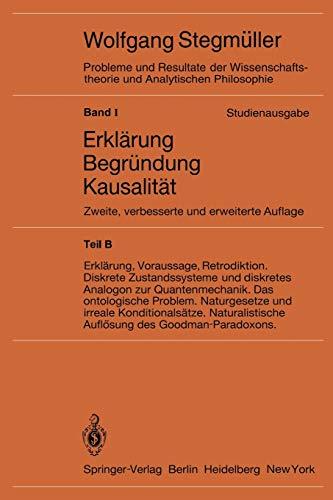 Statistische Erklärungen. Deduktiv-nomologische Erklärungen in präzisen Modellsprachen Offene Probleme (Probleme und Resultate der Wissenschaftstheorie und Analytischen Philosophie (1 / F))
