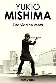 Una vida en venta ) par Yukio Mishima