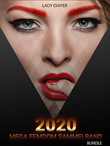 2020 Mega Femdom Sammelband: Bundle