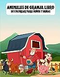 Animales de Granja Libro de Colorear para Niños y Niñas: Ilustraciones divertidas y sencillas con encantadoras escenas de granjas rurales y hermosos animales de granja.