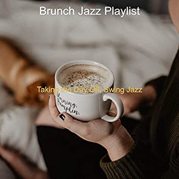Taking the Day Off, Swing Jazz