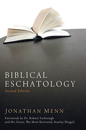 Compare Textbook Prices for Biblical Eschatology, Second Edition 2 Edition ISBN 9781532643187 by Menn, Jonathan