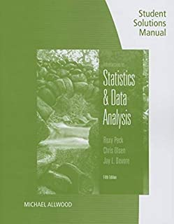 Student Solutions Manual for Peck/Olsen/Devore's An Introduction to Statistics and Data Analysis, 5th