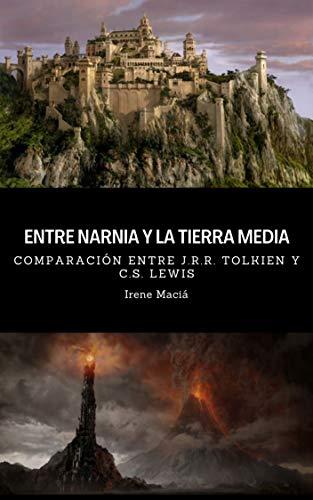 Entre Narnia y la Tierra Media de Irene Maciá