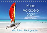 Kuba Varadero 2021 Leben im Paradies (Tischkalender 2021 DIN A5 quer)