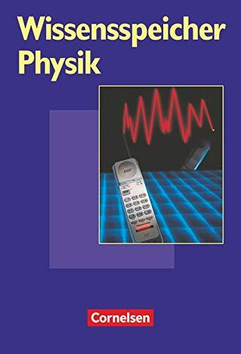 Wissensspeicher: Physik - Nachschlagewerk