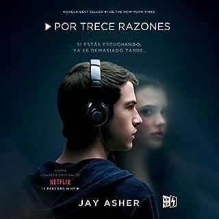 Por Trece Razones (Narración en Castellano) [Thirteen Reasons Why (Narration in Spanish)] cover art