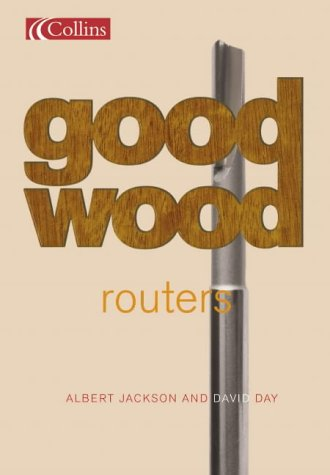 Routers (Collins Good Wood) (Collins Good Wood S.)
