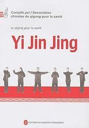 Yi Jin Jing : Le Qigong pour la santé de Qigong pour la santé chez Foreign Languages Press