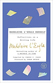 Madeleine L'Engle Herself: Reflections on a Writing Life by [Madeleine L'Engle, Lindsay Lackey]