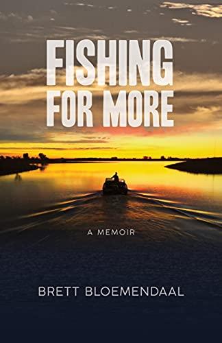 Fishing for More: A Memoir (English Edition)