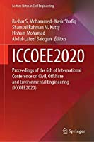 ICCOEE2020: Proceedings of the 6th International Conference on Civil, Offshore and Environmental Engineering (ICCOEE2020) (Lecture Notes in Civil Engineering, 132)