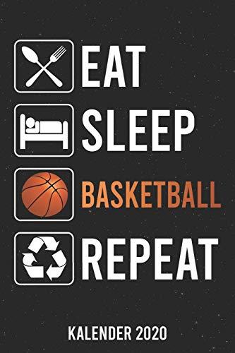 Kalender 2020: Eat Sleep Basketball A5 Kalender Planer für ein erfolgreiches Jahr - 110 Seiten