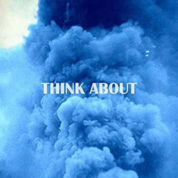 Think About (feat. MinhLy)