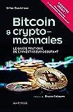 Bitcoin et cryptomonnaies - Le Guide pratique de l'investisseur débutant
