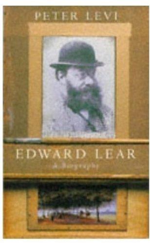 Edward Lear: A Biography