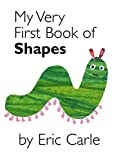My Very First Book of Shapes (My Very First Book Of...)