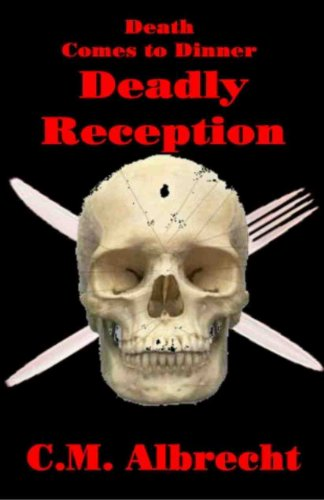 Book: Deadly Reception by C.M. Albrecht
