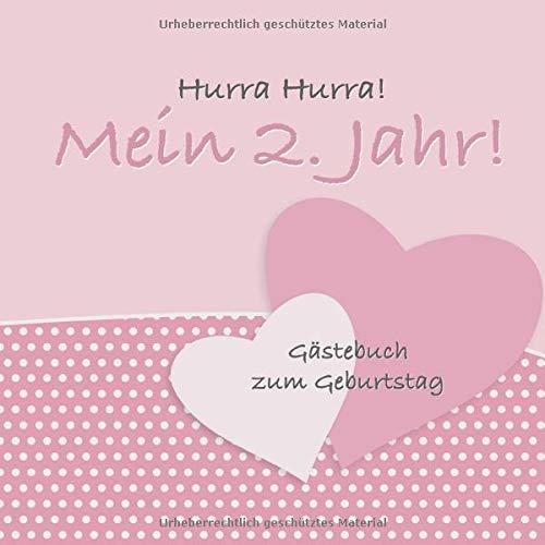 Hurra Hurra! Mein 2. Jahr!: Gästebuch zweiter Geburtstag I Vintage Rosa I für 25 Gäste I...
