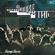 History of House Music, Vol. 1: Chicago Classics