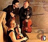 Mozart & Bach: Preludes & Fuges