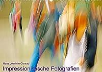 """Impressionistische Fotografien (Wandkalender 2022 DIN A2 quer): Fotografische Malerei - Kamera, Licht und Bewegung zeichnen den """"Pinselstrich"""" der farbenfrohen Inszenierungen (Monatskalender, 14 Seiten )"""