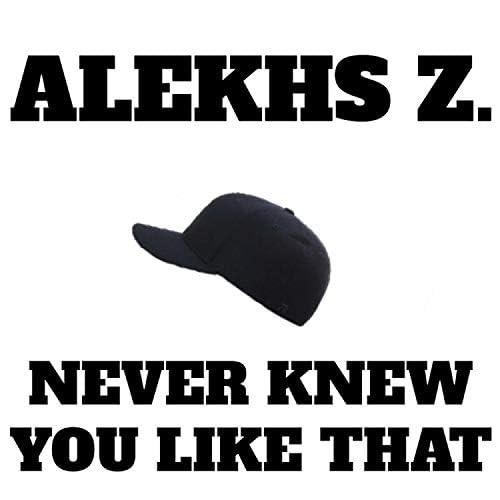 Alekhs Z