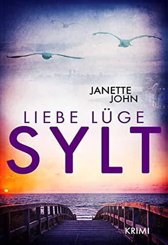Liebe, Lüge, Sylt (Kripo Bodensee 13)