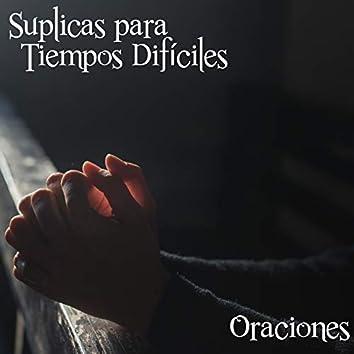 Suplicas para Tiempos Difíciles (Oraciones)