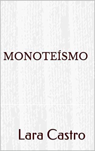 Monoteísmo (Portuguese Edition)